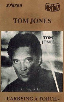 Tom Jones - Carrying A Torch (MC)