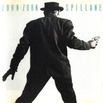 John Zorn - Spillane (LP)