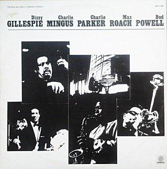 Dizzy Gillespie, Charlie Mingus, Charlie Parker, Max Roach, Bud Powell - Gillespie, Mingus, Parker, Roach, Powell (LP)