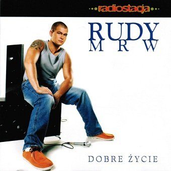 Rudy MRW - Dobre Życie (CD)