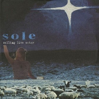 Sole - Selling Live Water (LP)