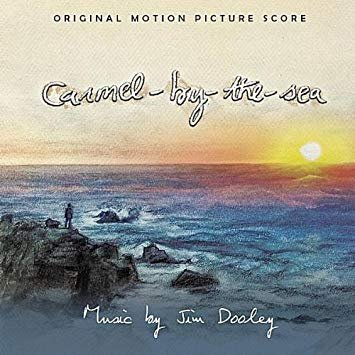 Carmel By The Sea - Music By Jim Dooley (CD)