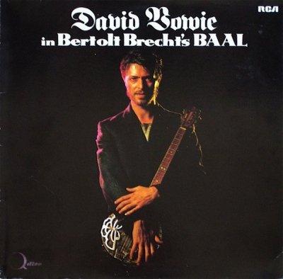 David Bowie - David Bowie In Bertolt Brecht's Baal (LP)