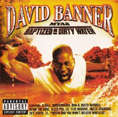 David Banner - MTA2: Baptized In Dirty Water (CD)