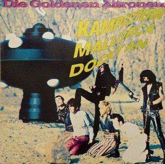 Die Goldenen Zitronen - Kampfstern Mallorca Dockt An (LP)