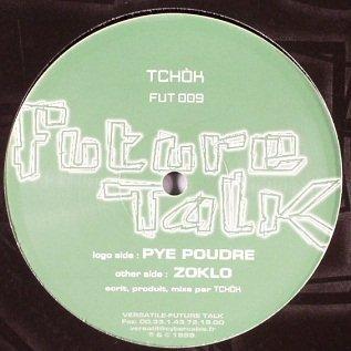 Tchòk - Pye Poudre / Zoklo (12)