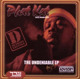 Phat Kat - The Undeniable LP (Detroit Edition) (CD)