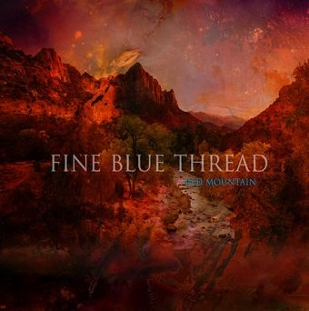 Fine Blue Thread - Red Mountain (CD)