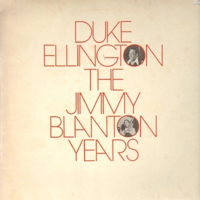 Duke Ellington - The Jimmy Blanton Years (LP)