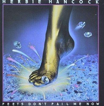Herbie Hancock - Feets Don't Fail Me Now (LP)
