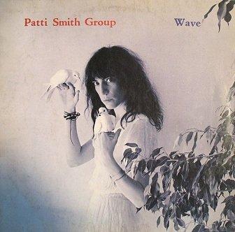 Patti Smith Group - Wave (LP)