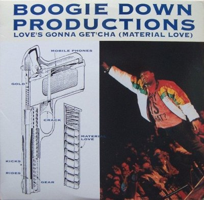 Boogie Down Productions - Love's Gonna Get'cha (Material Love) (12'')