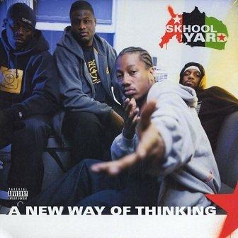 Skhool Yard - A New Way Of Thinking (CD)
