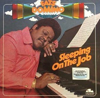 Fats Domino - Sleeping On The Job (LP)