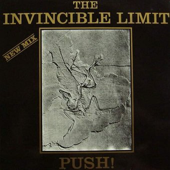 The Invincible Limit - Push! (New Mix) (EP)