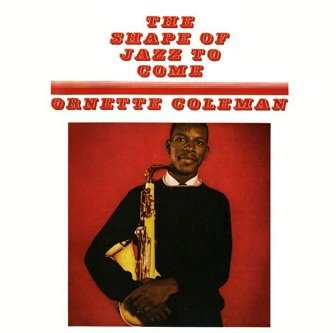 Ornette Coleman - The Shape Of Jazz To Come (CD)