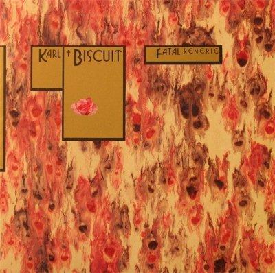 Karl Biscuit - Fatal Reverie (LP)