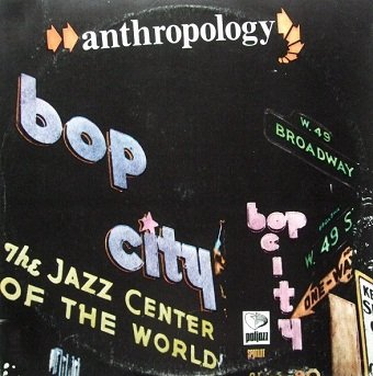 Barry Ulanov, Tadd Dameron - Anthropology (LP)