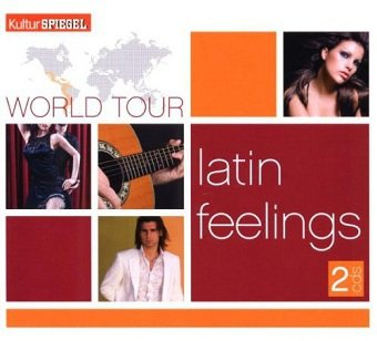 Kultur Spiegel World Tour - Latin Feelings (2CD)