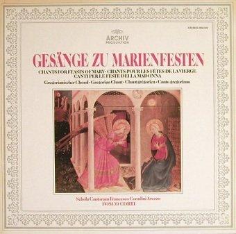 Schola Cantorum Francesco Coradini Arezzo, Fosco Corti - Gesänge zu Marienfesten (LP)