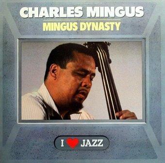 Charles Mingus - Mingus Dynasty (LP)