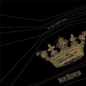 Your Highness Electric - The Grand Hooded Phantom (CD)