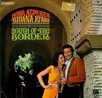 Herb Alpert's Tijuana Brass - South Of The Border (LP)