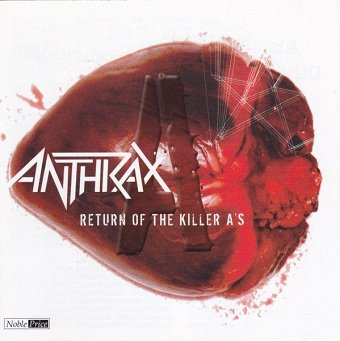 Anthrax - Return Of The Killer A's (CD)