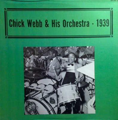Chick Webb & His Orchestra - Chick Webb & His Orchestra 1939 (LP)