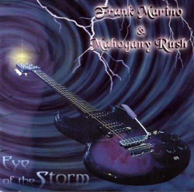 Frank Marino & Mahogany Rush - Eye Of The Storm (CD)