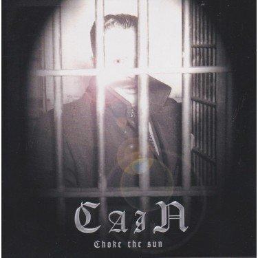 Cain - Choke The Sun (CD)