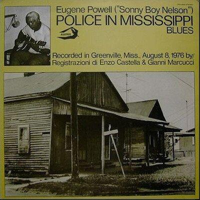 Eugene Powell, (Sonny Boy Nelson) - Police In Mississippi Blues (LP)