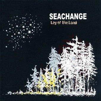 Seachange - Lay Of The Land (CD)
