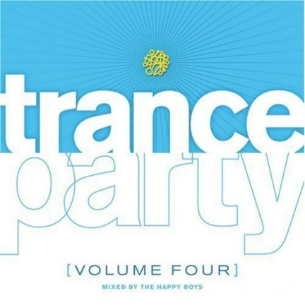 Trance Party Vol. 4 (CD)