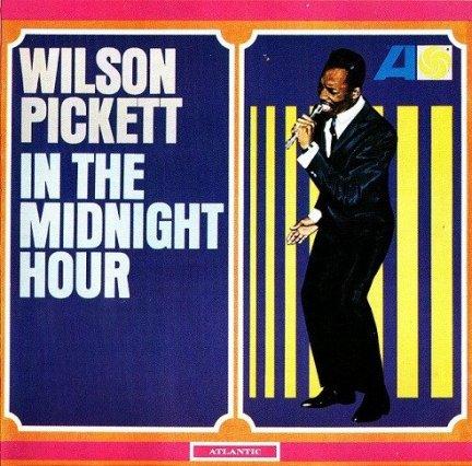 Wilson Pickett - In The Midnight Hour (LP)