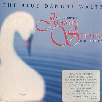 The Blue Danube Waltz: The Essential Johann Strauss Collection (2CD)