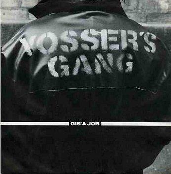 Yosser's Gang - Gis' A Job (7'')