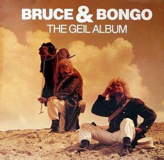 Bruce & Bongo - The Geil Album (LP)