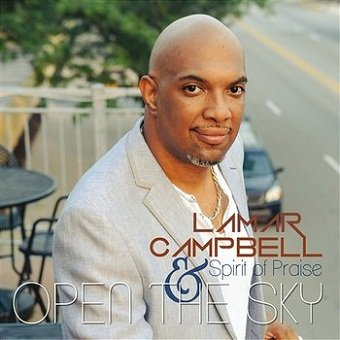 Lamar Campbell, Spirit Of Praise - Open The Sky (CD)