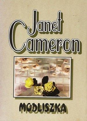Janet Cameron - Modliszka