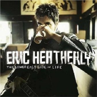 Eric Heatherly - The Lower East Side Of Life (CD)