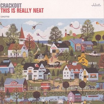 Crackout - This Is Really Neat (CD)