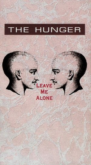 The Hunger - Leave Me Alone (MC)