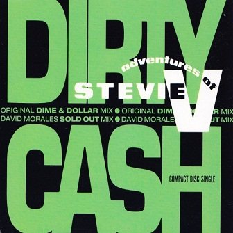 Adventures Of Stevie V - Dirty Cash (Maxi-CD)