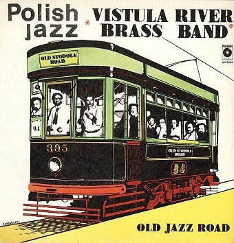 Vistula River Brass Band - Old Jazz Road (LP)
