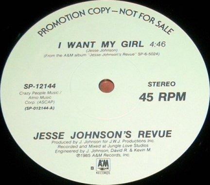 Jesse Johnson's Revue - I Want My Girl / Fast Girls (12'')