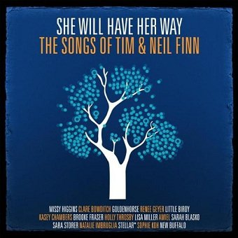 She Will Have Her Way: The Songs Of Tim & Neil Finn (CD)