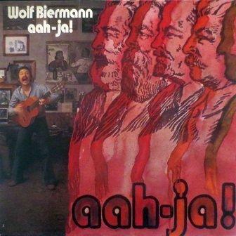 Wolf Biermann - Aah-Ja! (LP)