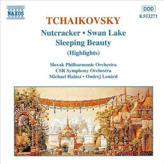 Tchaikovsky - Slovak Philharmonic Orchestra, CSR Symphony Orchestra, Michael Halász, Ondrej Lenárd - Nutcracker / Swan Lake / Sleeping Beauty (Highlights) (CD)