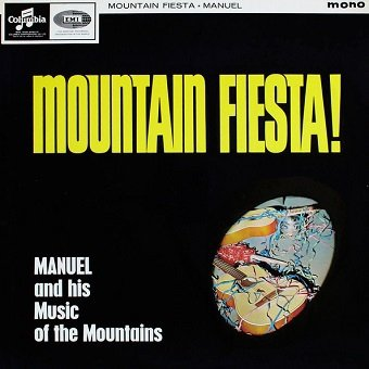 Manuel And The Music Of The Mountains - Mountain Fiesta! (LP)